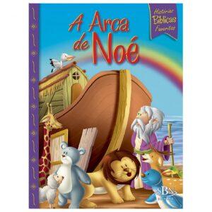 Histórias Bíblicas Favoritas Arca de Noé