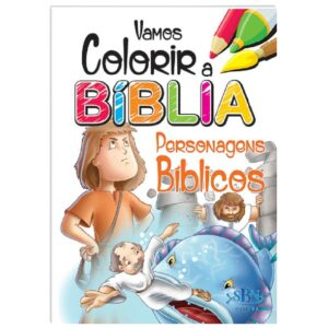 Vamos Colorir a Bíblia Personagens Bíblicos