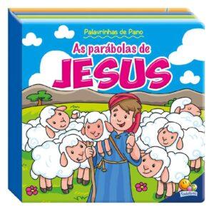 Palavrinhas de Pano as Parábolas de Jesus