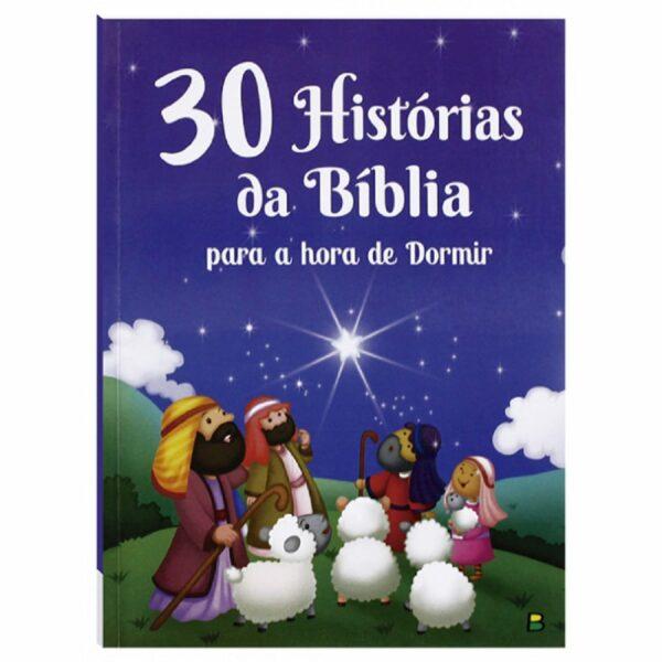 30 HISTÓRIAS DA BÍBLIA PARA A HORA DE DORMIR